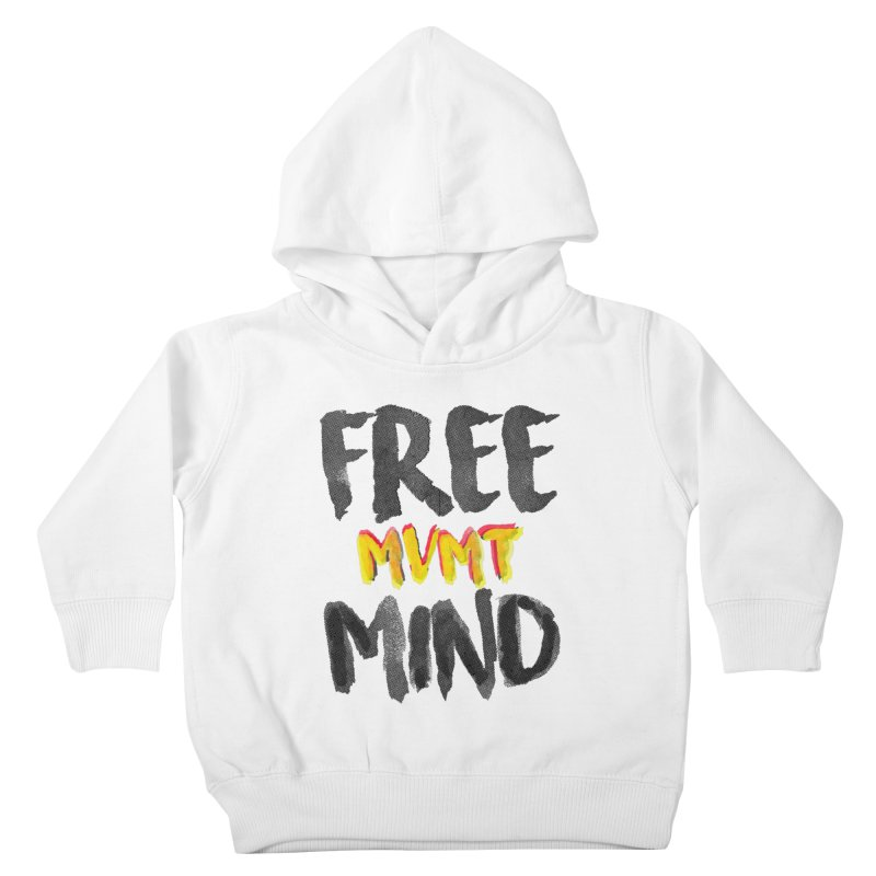 Freemind White BG Kids Toddler Pullover Hoody by FreemindMVMT Merch