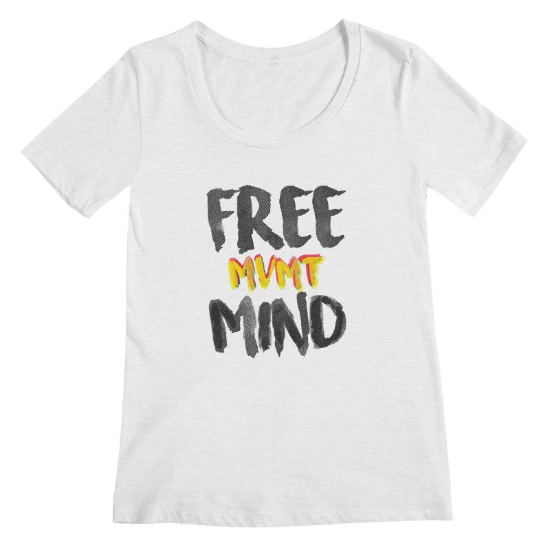 Freemind White BG Women's Regular Scoop Neck by FreemindMVMT Merch