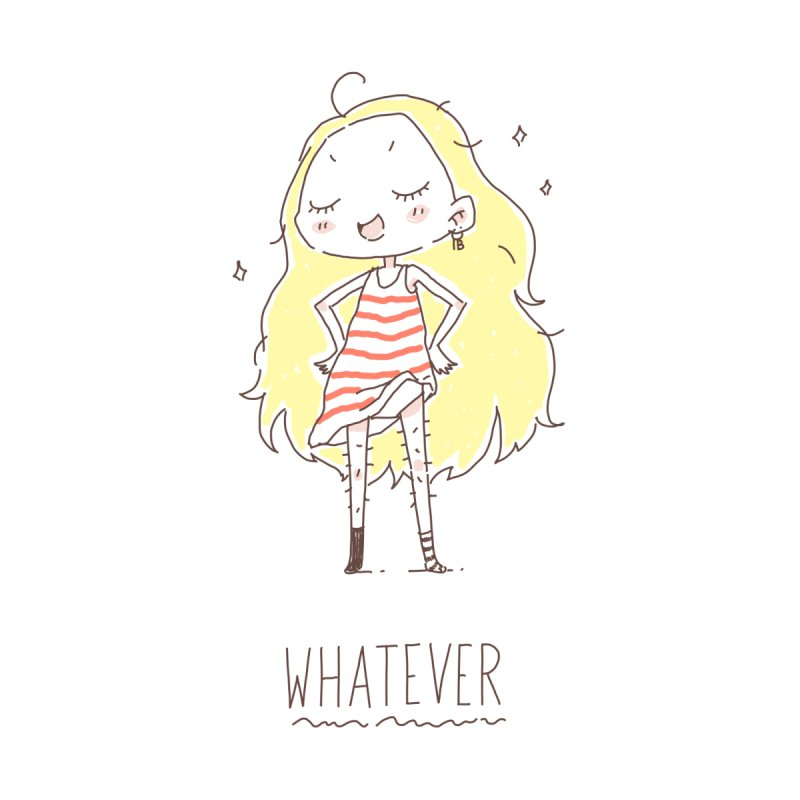 Whatever   by Freeminds's Artist Shop