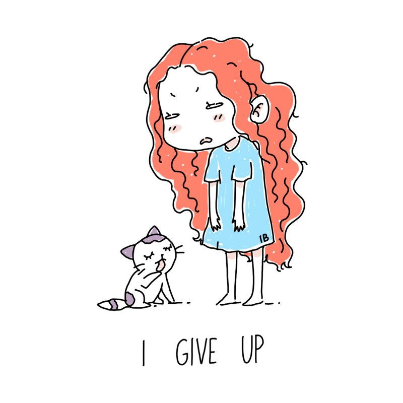 I Give Up   by Freeminds's Artist Shop