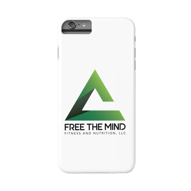 Free the Mind (Stacked) Accessories Phone Case by Free the Mind Fitness Shop