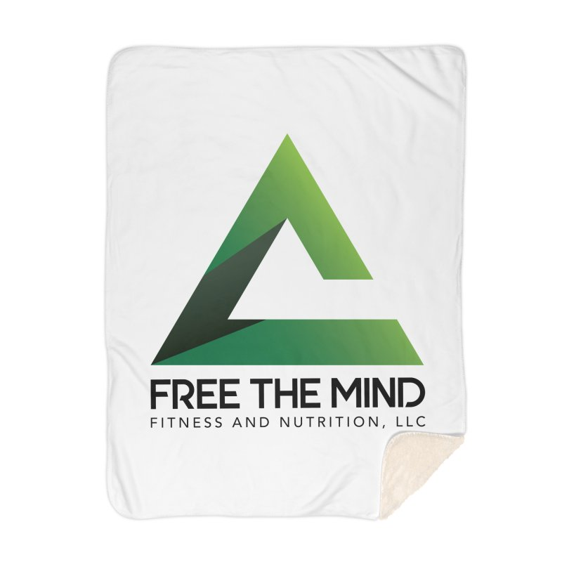 Free the Mind (Stacked) Home Blanket by Free the Mind Fitness Shop