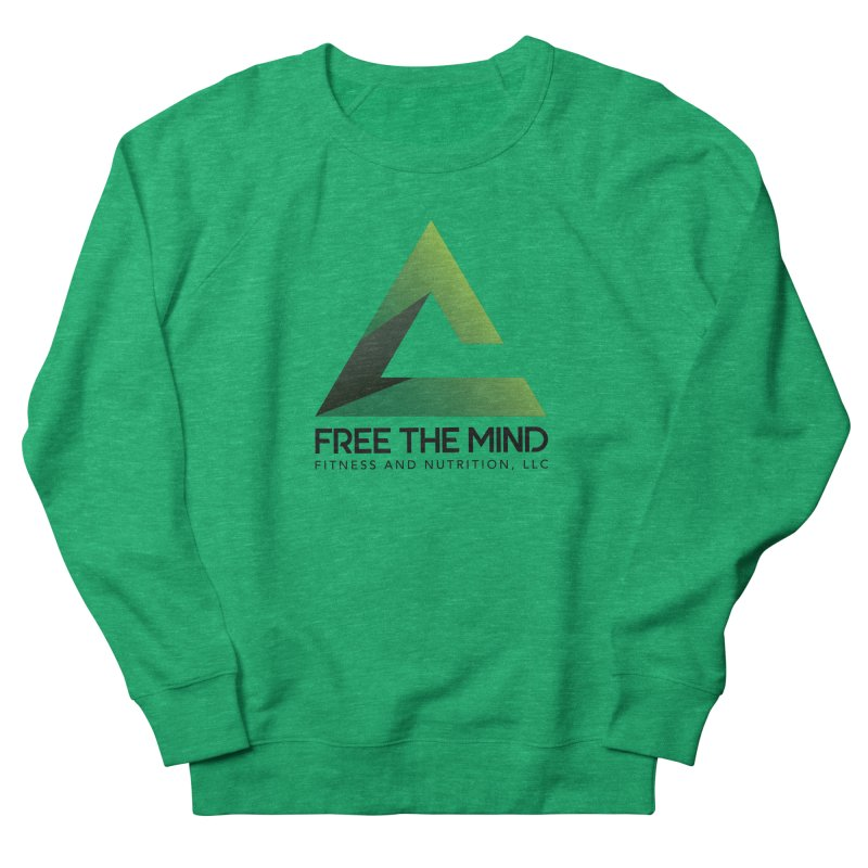 Free the Mind (Stacked) Women's Sweatshirt by Free the Mind Fitness Shop