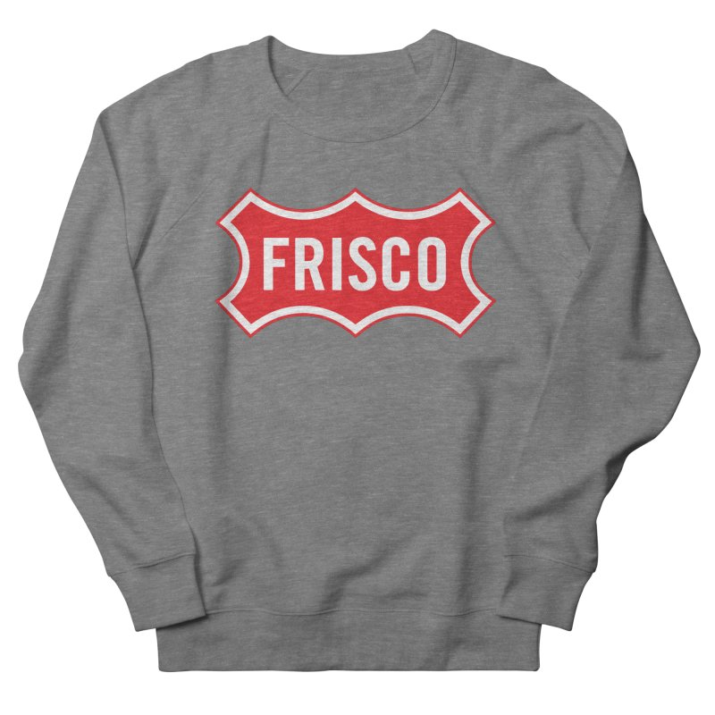 Frisco Women's French Terry Sweatshirt by Freight Culture Tees