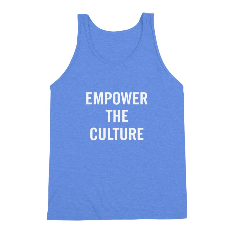 Empower The Culture Tee Men's Triblend Tank by freshkreative's Artist Shop