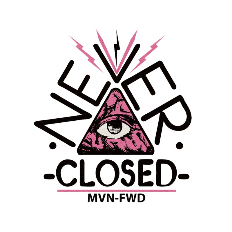 Never Closed  by Frewil 's Artist Shop