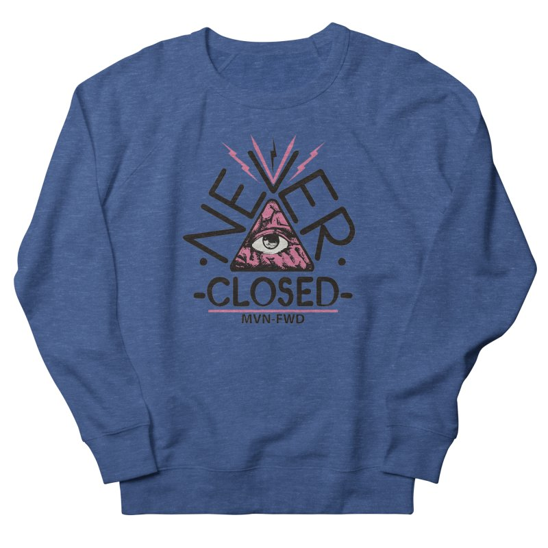 Never Closed  Women's Sweatshirt by Frewil 's Artist Shop