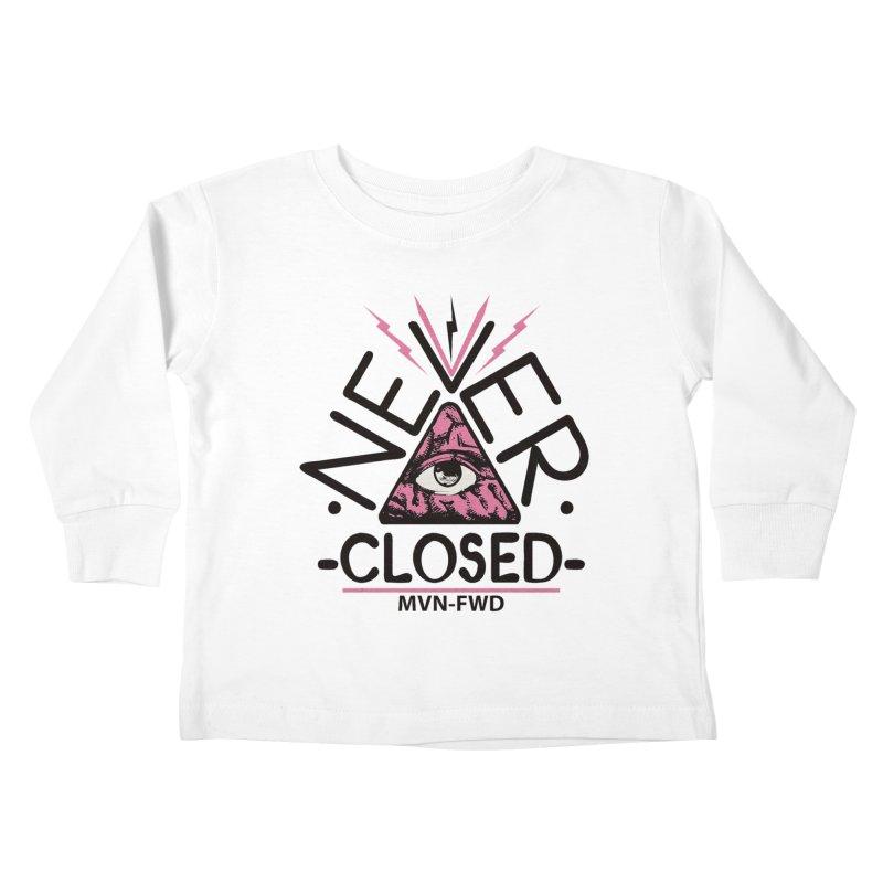 Never Closed  Kids Toddler Longsleeve T-Shirt by Frewil 's Artist Shop
