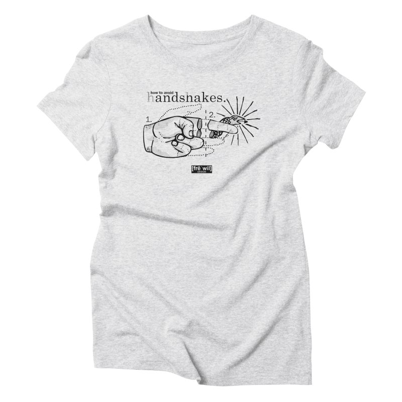 Handshakes (black) Women's Triblend T-Shirt by Frewil 's Artist Shop