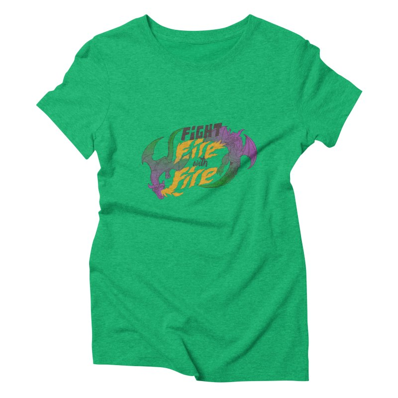 fight fire with fire Women's Triblend T-Shirt by frikkinmunki's Artist Shop