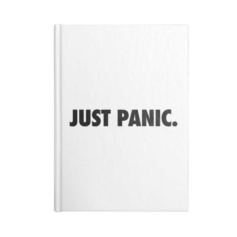 Just panic. Accessories Notebook by Frilli7 - Artist Shop