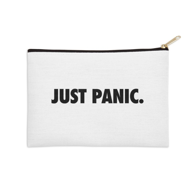 Just panic. Accessories Zip Pouch by Frilli7 - Artist Shop