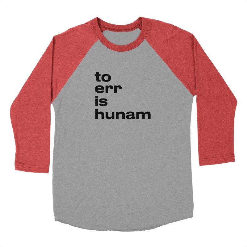 To err is hunam Men's Longsleeve T-Shirt by Frilli7 - Artist Shop