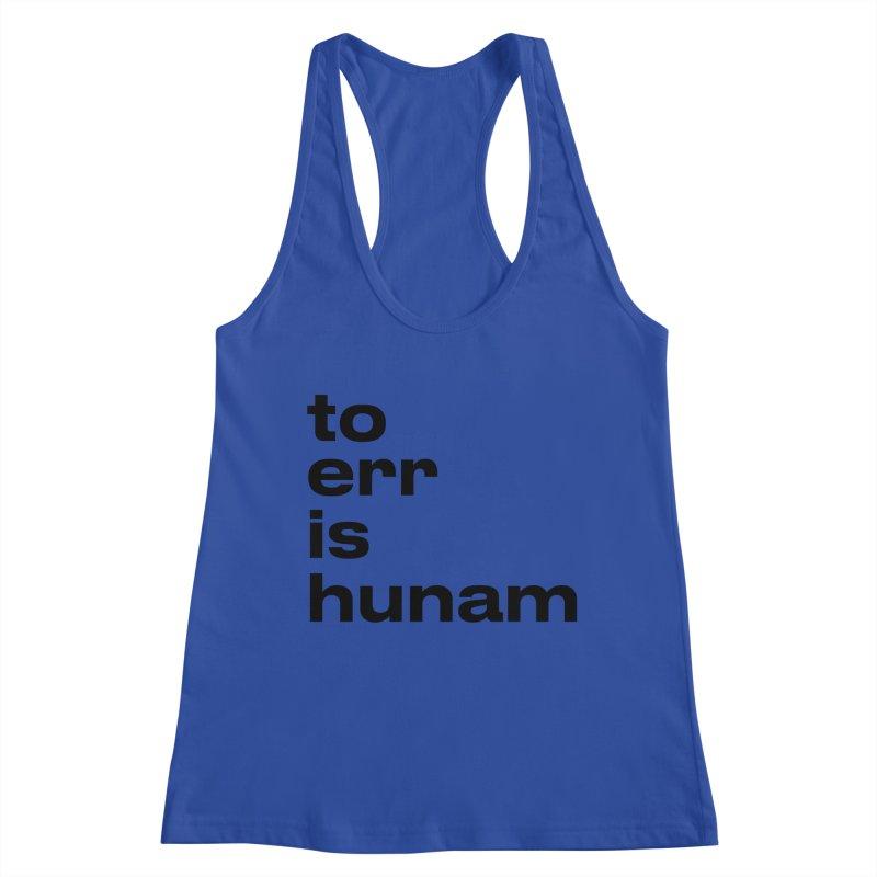 To err is hunam Women's Tank by Frilli7 - Artist Shop