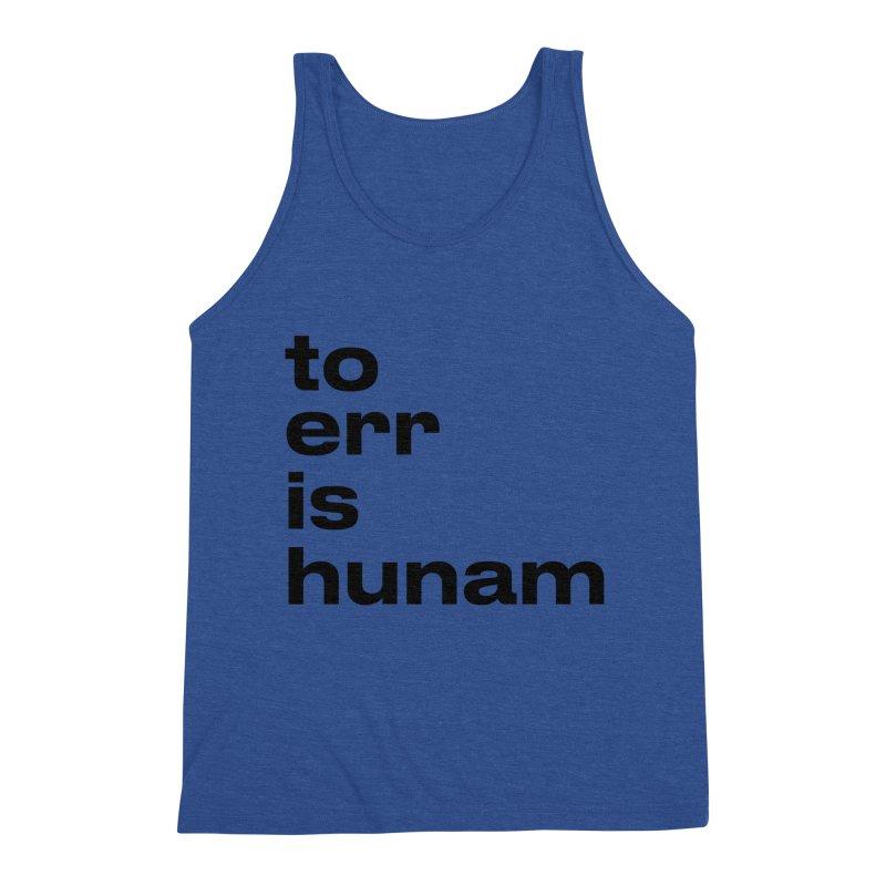 To err is hunam Men's Tank by Frilli7 - Artist Shop