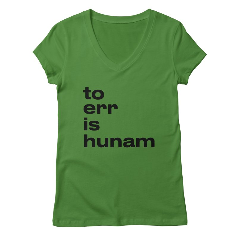 To err is hunam Women's V-Neck by Frilli7 - Artist Shop