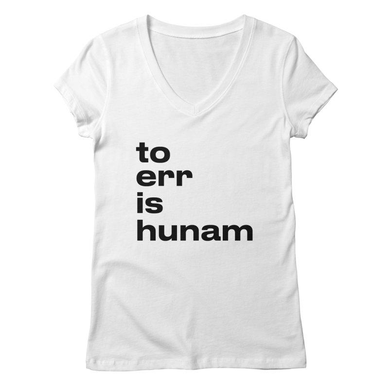 To err is hunam Women's V-Neck by Frilli7 - Artist Shop