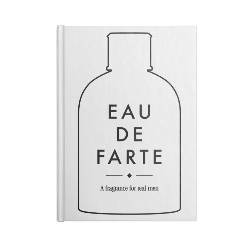 Eau de farte Accessories Notebook by Frilli7 - Artist Shop