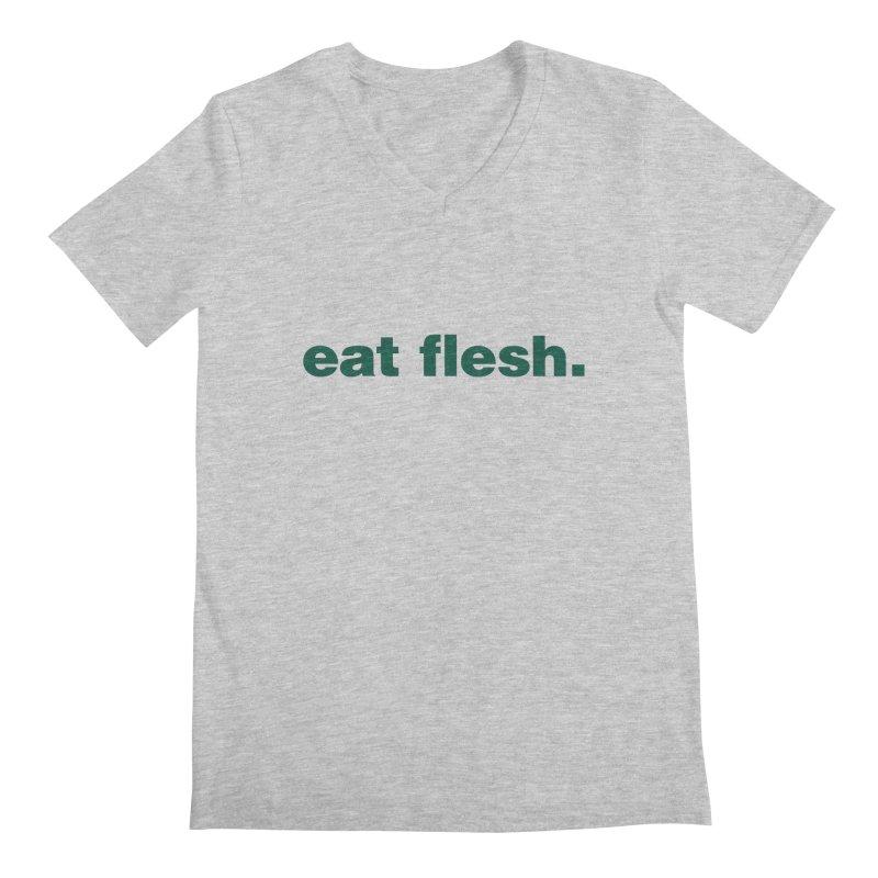 Eat flesh. Men's V-Neck by Frilli7 - Artist Shop