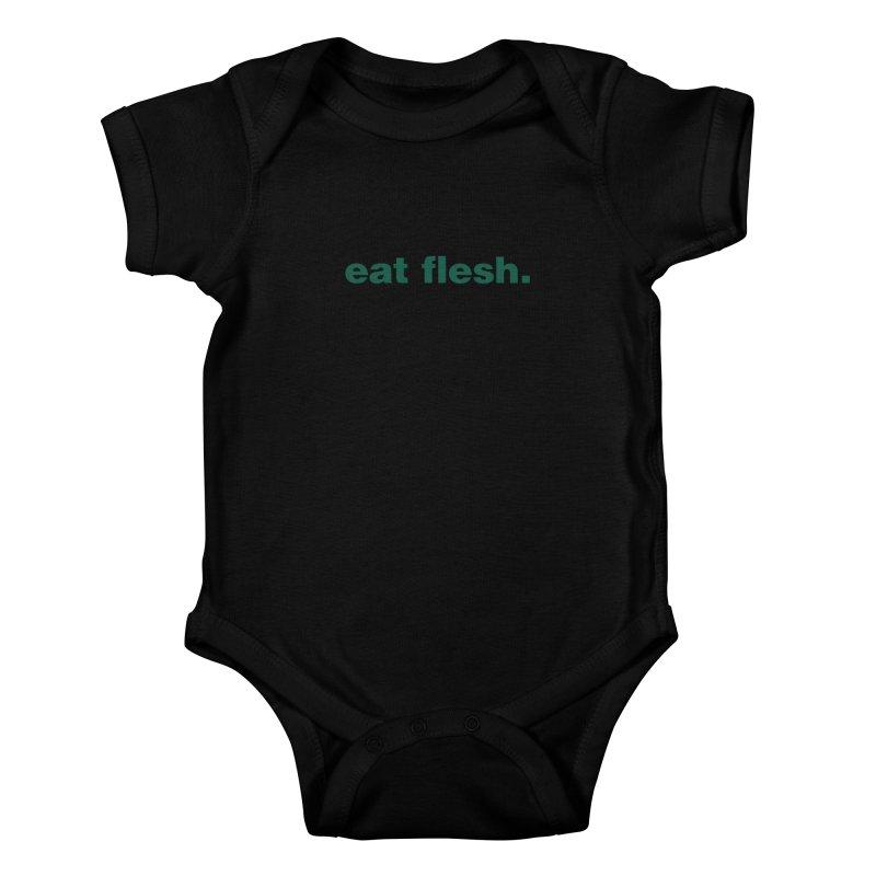 Eat flesh. Kids Baby Bodysuit by Frilli7 - Artist Shop