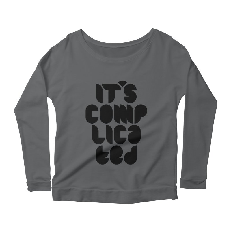 It's complicated Women's Longsleeve T-Shirt by Frilli7 - Artist Shop