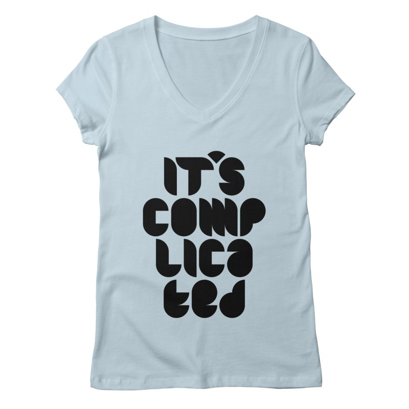It's complicated Women's V-Neck by Frilli7 - Artist Shop