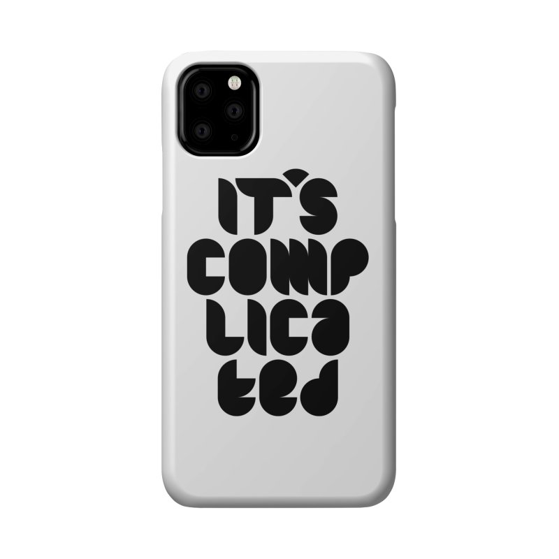 It's complicated Accessories Phone Case by Frilli7 - Artist Shop