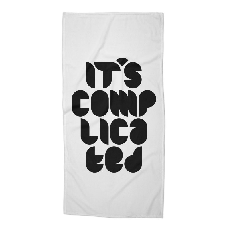 It's complicated Accessories Beach Towel by Frilli7 - Artist Shop