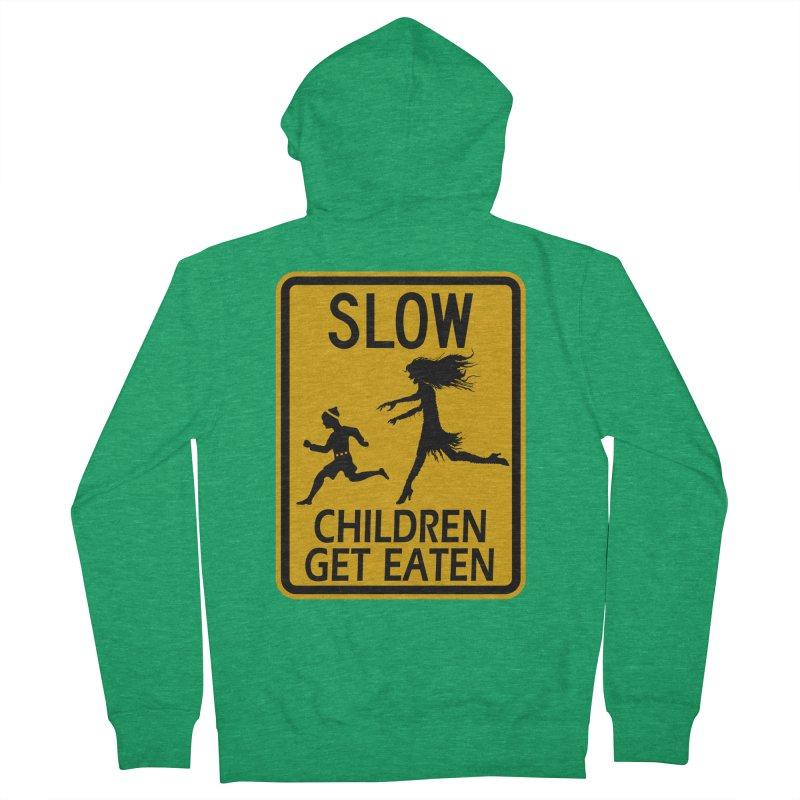 Slow Children Get Eaten Zombie Novelty Sign Original Design horror crosswalk  Women's Zip-Up Hoody by Fringe Walkers Shirts n Prints
