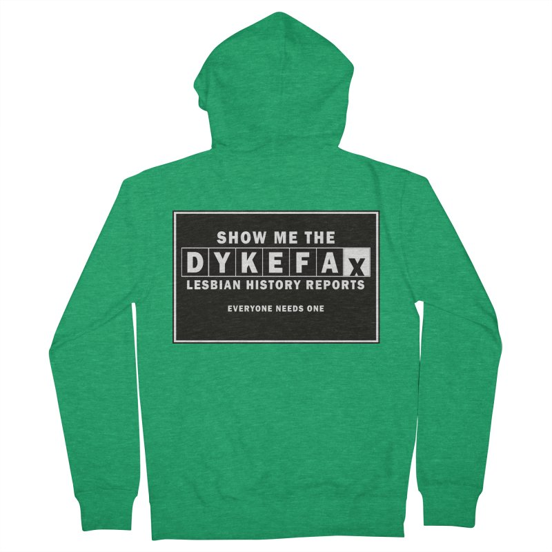 Show me the Dykefax. Lesbian history reports. This novelty shirt is sure to turn some heads. Women's Zip-Up Hoody by Fringe Walkers Shirts n Prints