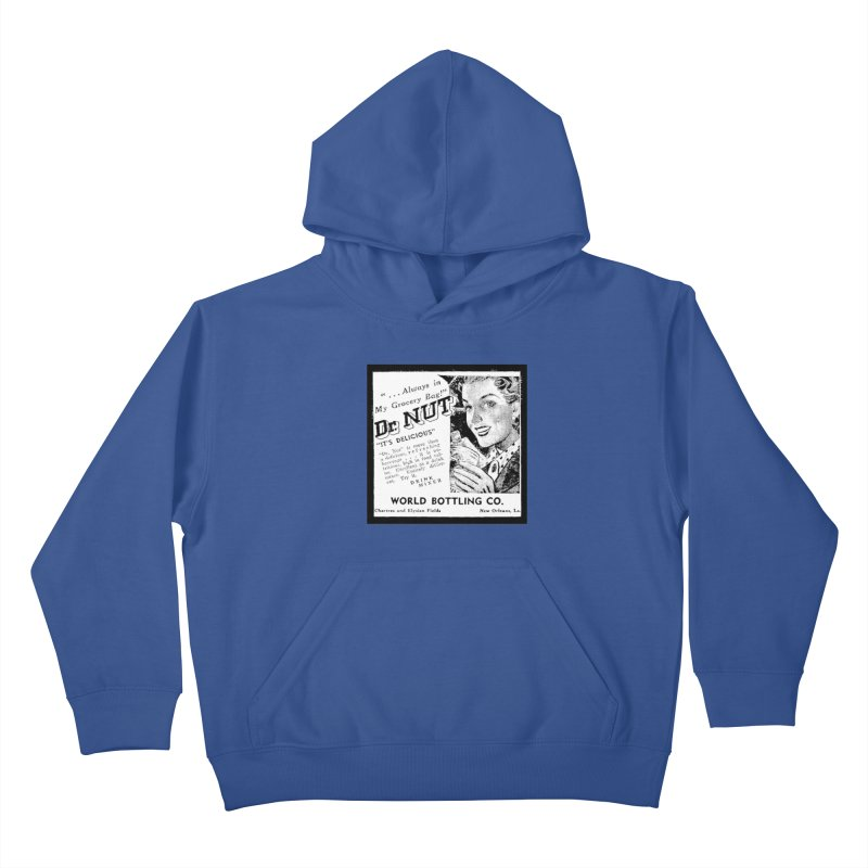 Dr Nut Ad World Bottling Company in New Orleans Kids Pullover Hoody by Fringe Walkers Shirts n Prints