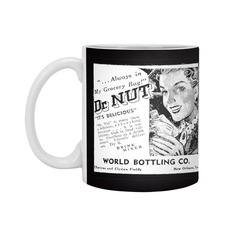 Dr Nut Ad World Bottling Company in New Orleans Accessories Standard Mug by Fringe Walkers Shirts n Prints