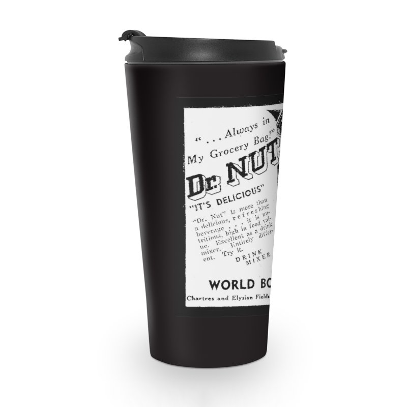 Dr Nut Ad World Bottling Company in New Orleans Accessories Travel Mug by Fringe Walkers Shirts n Prints
