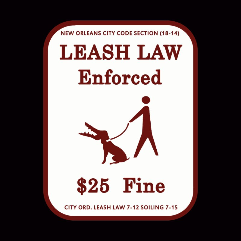 Leash Law Enforced sign graffiti alligator head added to dog. Actual reproduced sign New Orleans Kids T-Shirt by Fringe Walkers Shirts n Prints