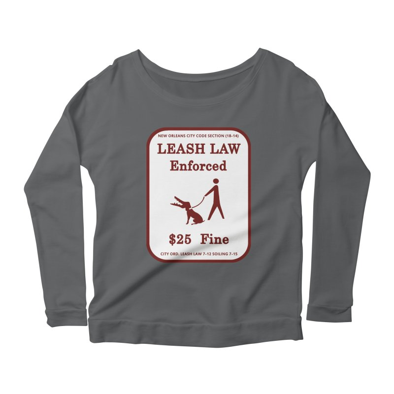 Leash Law Enforced sign graffiti alligator head added to dog. Actual reproduced sign New Orleans Women's Longsleeve T-Shirt by Fringe Walkers Shirts n Prints