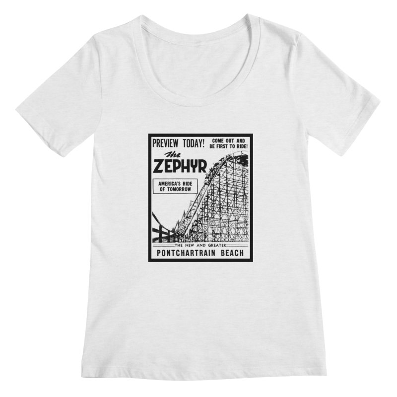 The Zephyr Roller Coaster Pontchartrain Beach New Orleans vintage ad amusement park Milneburg wooden Women's Regular Scoop Neck by Fringe Walkers Shirts n Prints