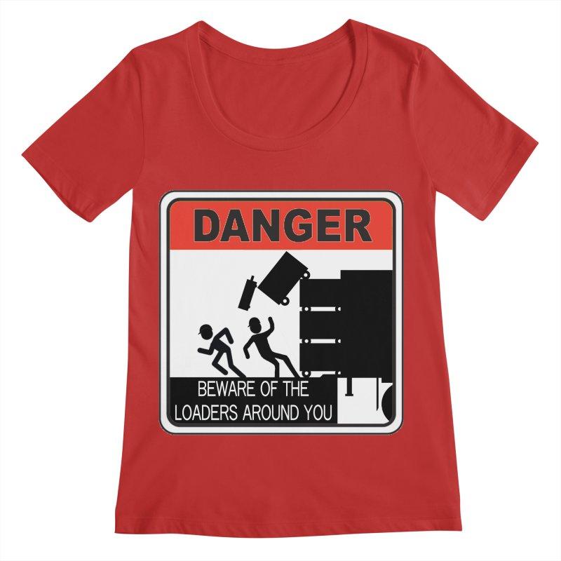DANGER Beware of the loaders around you Stagehand warning label danger sign road case load out Women's Regular Scoop Neck by Fringe Walkers Shirts n Prints