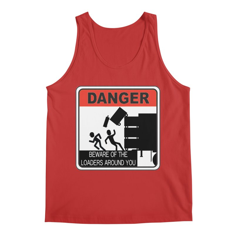 DANGER Beware of the loaders around you Stagehand warning label danger sign road case load out Men's Regular Tank by Fringe Walkers Shirts n Prints