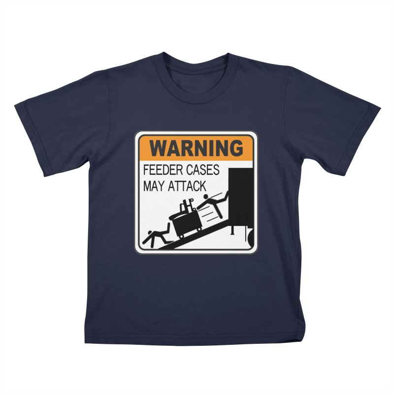 Feeder Cases May Attack Warning Sign Stagehand warning sticker humor T Shirt  Kids T-Shirt by Fringe Walkers Shirts n Prints