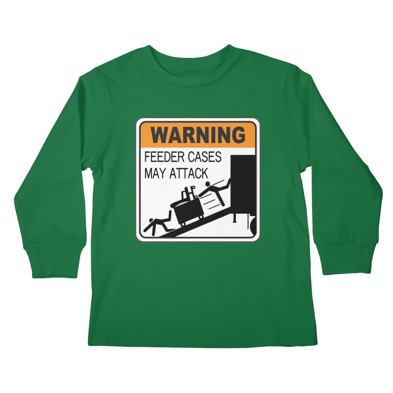 Feeder Cases May Attack Warning Sign Stagehand warning sticker humor T Shirt  Kids Longsleeve T-Shirt by Fringe Walkers Shirts n Prints