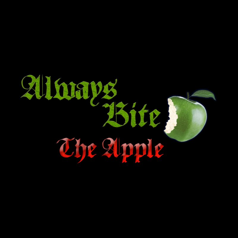 Always Bite The Apple Message of Knowledge & Spirituality Freedom Free Thinkers Awakening Religion Women's T-Shirt by Fringe Walkers Shirts n Prints