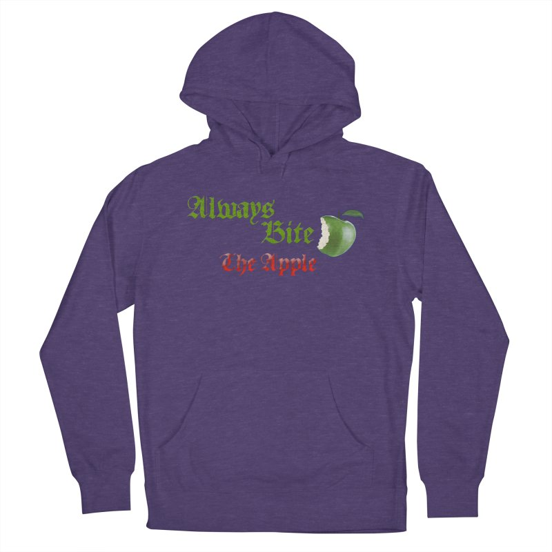 Always Bite The Apple Message of Knowledge & Spirituality Freedom Free Thinkers Awakening Religion Women's French Terry Pullover Hoody by Fringe Walkers Shirts n Prints