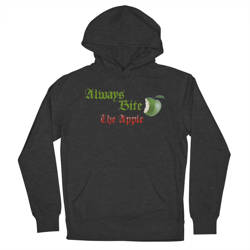 Always Bite The Apple Message of Knowledge & Spirituality Freedom Free Thinkers Awakening Religion Men's French Terry Pullover Hoody by Fringe Walkers Shirts n Prints