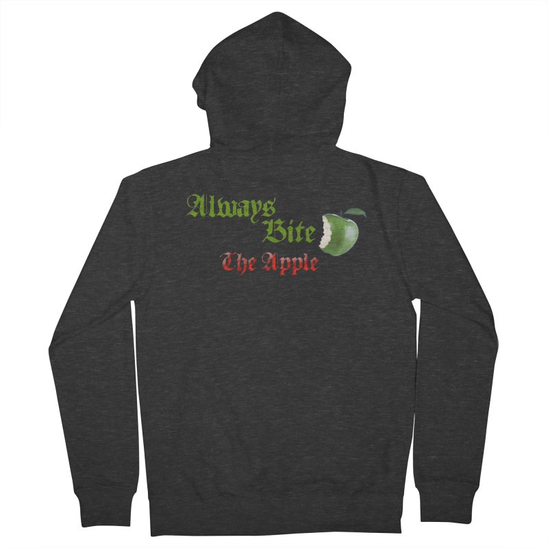 Always Bite The Apple Message of Knowledge & Spirituality Freedom Free Thinkers Awakening Religion Women's French Terry Zip-Up Hoody by Fringe Walkers Shirts n Prints