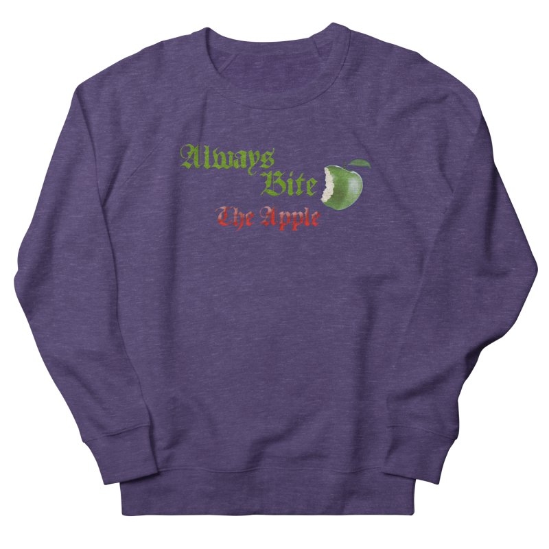 Always Bite The Apple Message of Knowledge & Spirituality Freedom Free Thinkers Awakening Religion Men's French Terry Sweatshirt by Fringe Walkers Shirts n Prints