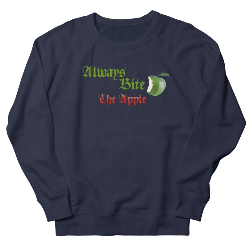 Always Bite The Apple Message of Knowledge & Spirituality Freedom Free Thinkers Awakening Religion Men's Sweatshirt by Fringe Walkers Shirts n Prints