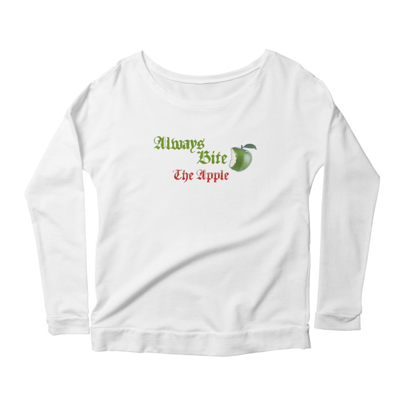 Always Bite The Apple Message of Knowledge & Spirituality Freedom Free Thinkers Awakening Religion Women's Scoop Neck Longsleeve T-Shirt by Fringe Walkers Shirts n Prints