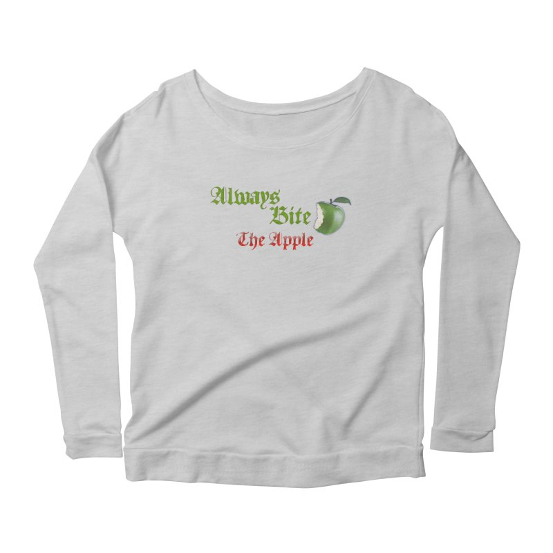 Always Bite The Apple Message of Knowledge & Spirituality Freedom Free Thinkers Awakening Religion Women's Longsleeve Scoopneck  by Fringe Walkers Shirts n Prints