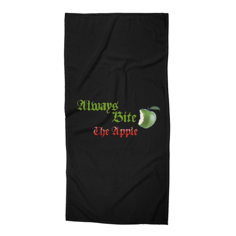 Always Bite The Apple Message of Knowledge & Spirituality Freedom Free Thinkers Awakening Religion Accessories Beach Towel by Fringe Walkers Shirts n Prints