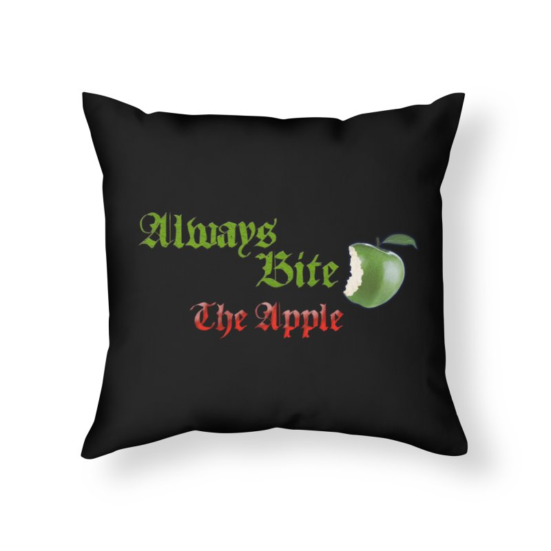 Always Bite The Apple Message of Knowledge & Spirituality Freedom Free Thinkers Awakening Religion Home Throw Pillow by Fringe Walkers Shirts n Prints